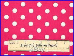 Lots-A-Dots Polka Dot Diva Girl Geometric Pink White Cotton Novelty Fabric YARD